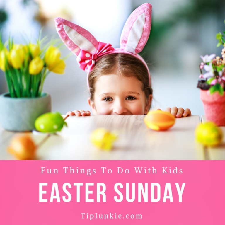 10 Fun Things To Do Easter