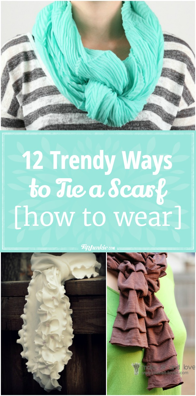 12 Trendy Ways to Tie a Scarf [how to wear]
