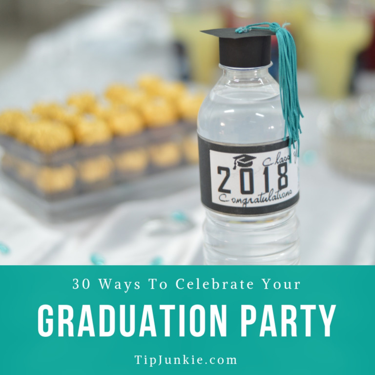 30 Ways To Celebrate Your Graduate