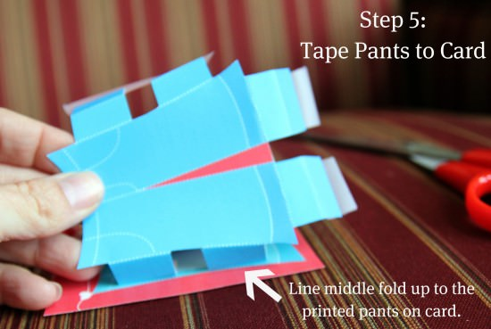 Step 5: Tape Pants onto Card.