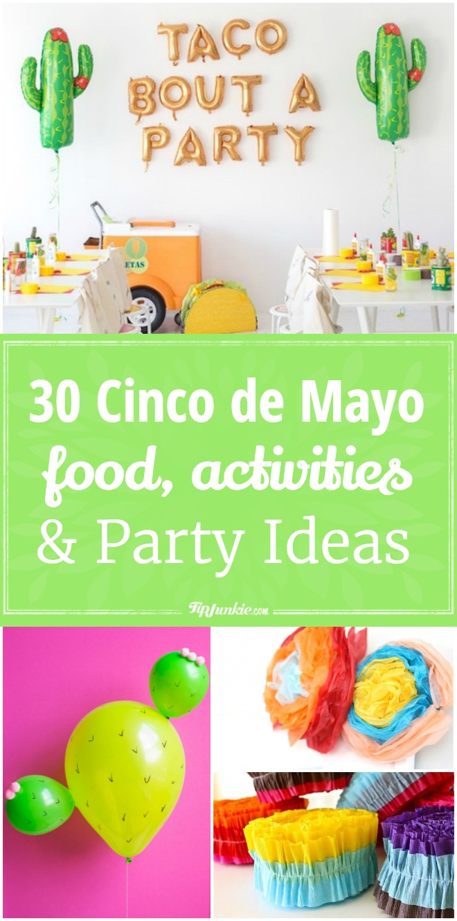 30 Cinco de Mayo Food, Activities, and Party Ideas To Make