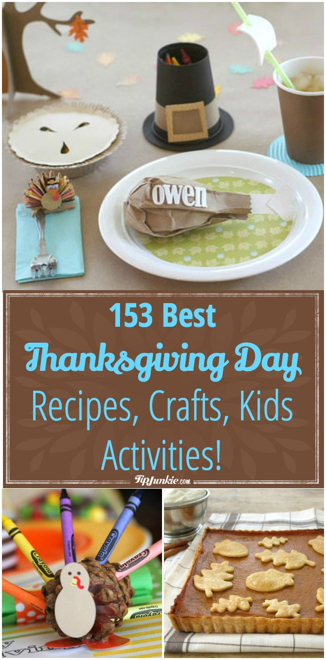 153 best thanksgiving day recipes crafts kids activities