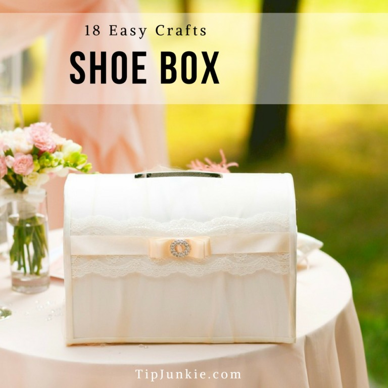 10 Things to Make Using a Shoebox on Tip Junkie