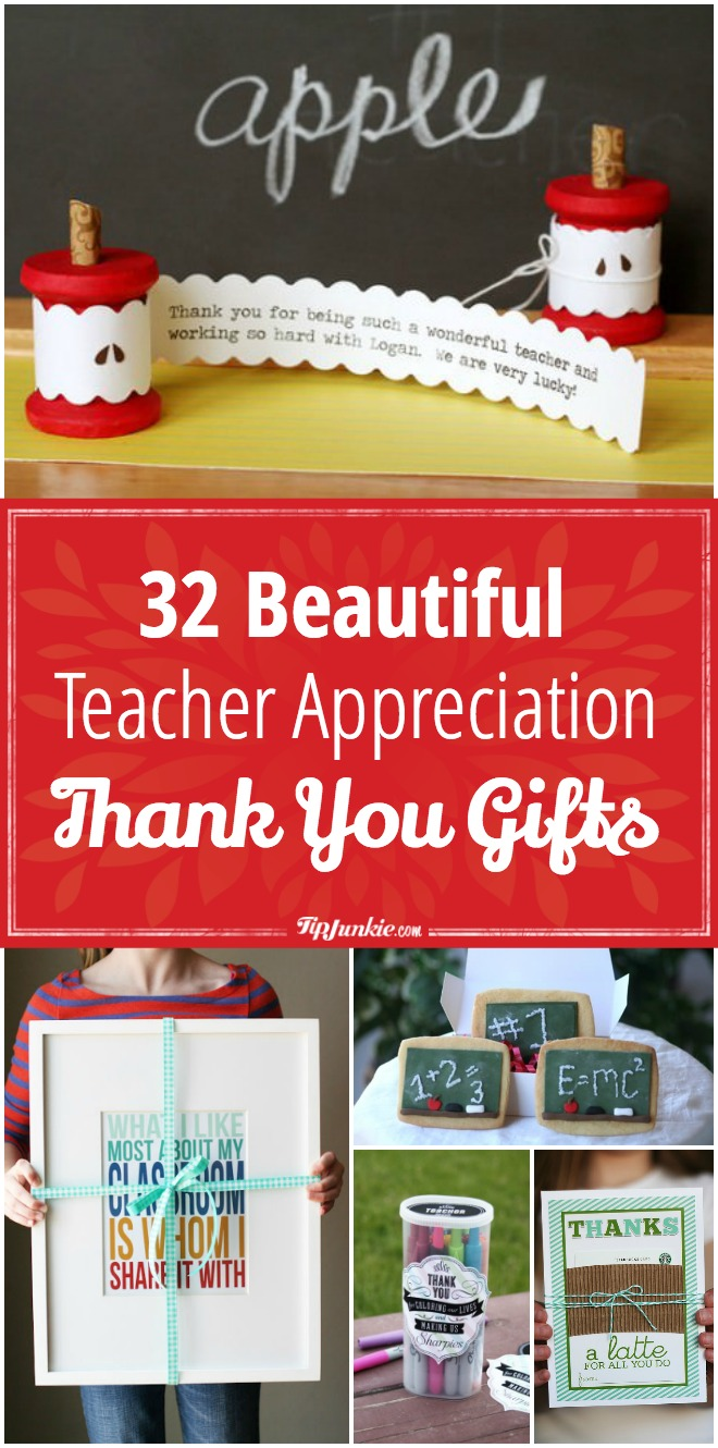 32 Beautiful DIY Teacher Appreciation Thank You Gifts