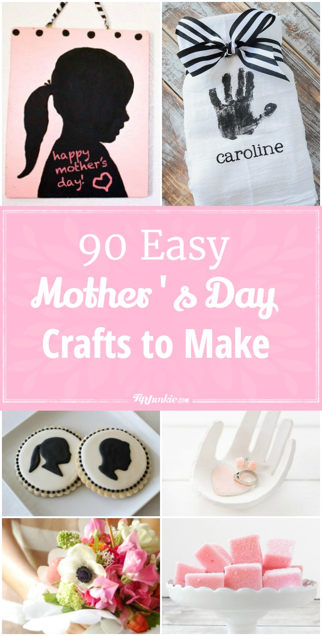 90 Mother's Day Crafts to Make