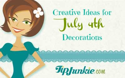 Creative Ideas for July 4th Decorations