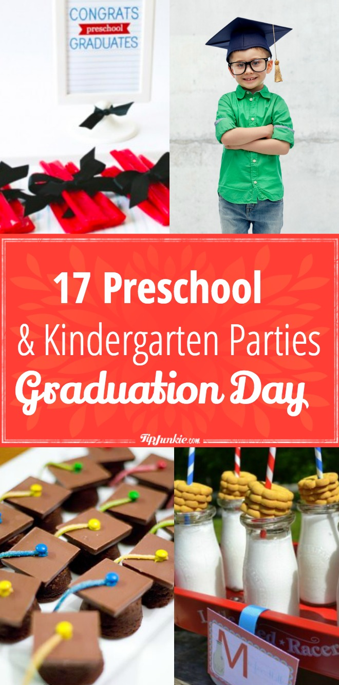 17 Preschool and Kindergarten Graduation Day Parties