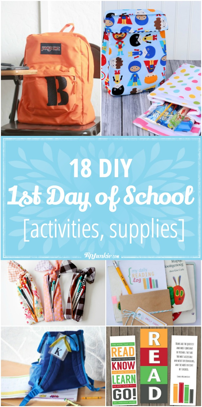 18 DIY First Day of School [activities, supplies]