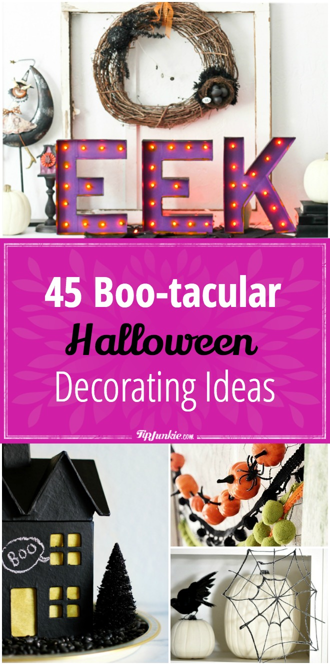 45 Boo-tacular Halloween Decorating Ideas