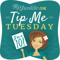 Tip Me Tuesday 10_TipJunkie-jpg