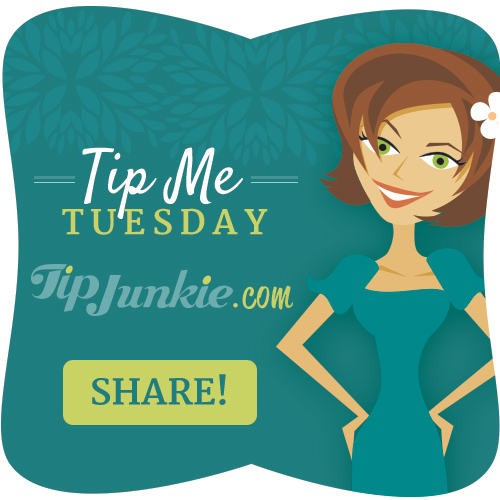 Tip Me Tuesday DIY and Craft Share Tip Junkie