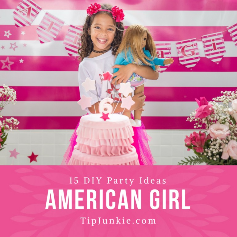 Top 15 American Girl Party Ideas on Tip Junkie