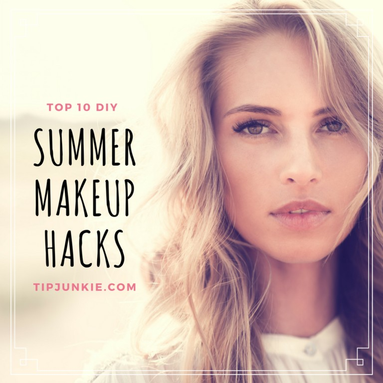 10 Top Summer Makeup Hacks on Tip Junkie