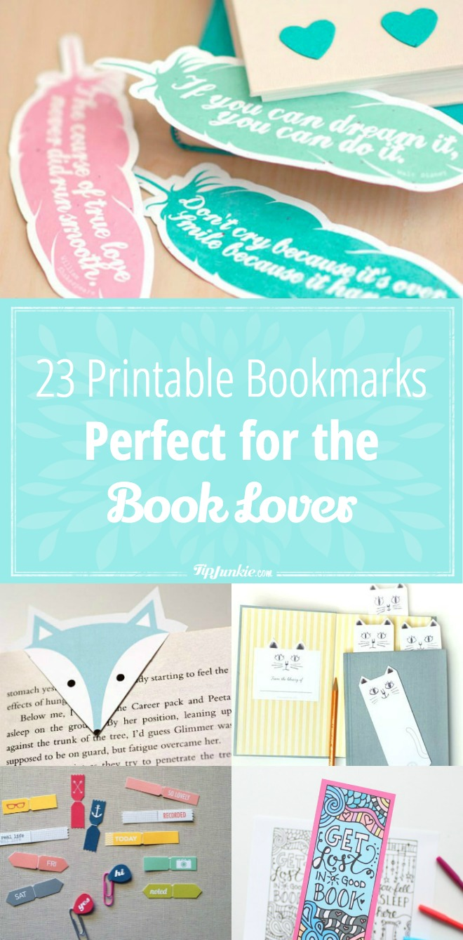 23 Printable Bookmarks Perfect for the Book Lover