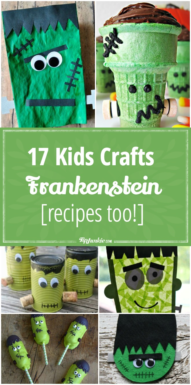 17 Frankenstein Crafts Kids Can Make [recipes too!]