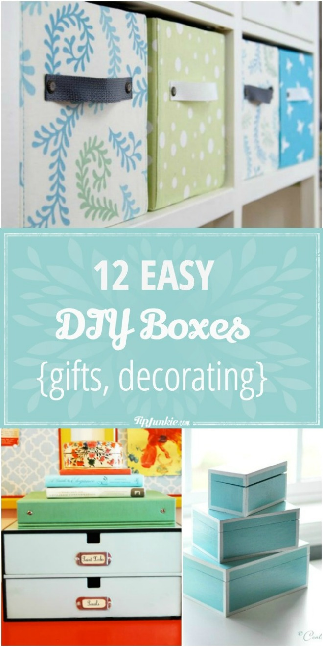 12 Easy DIY Boxes for gifts and decorating.