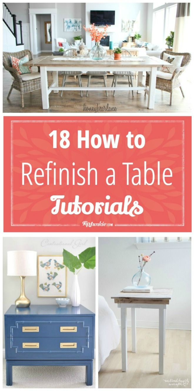 18 How to Refinish a Table Tutorials