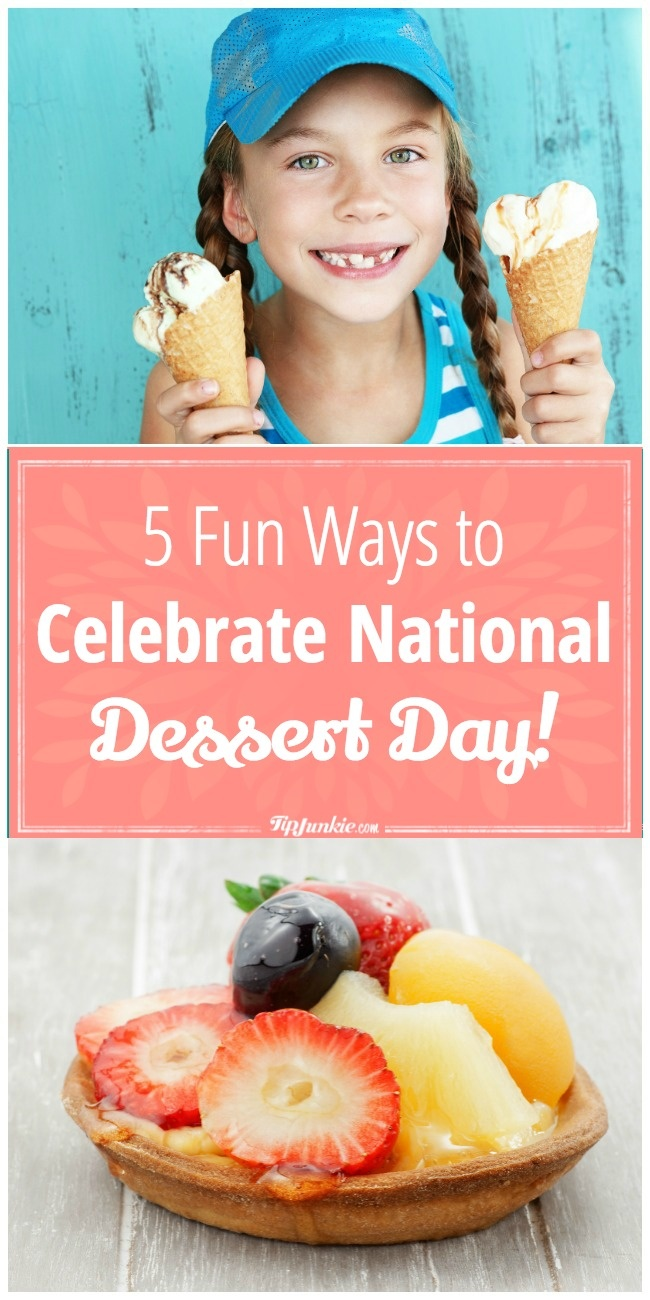 The national holiday to indulge in dessert!