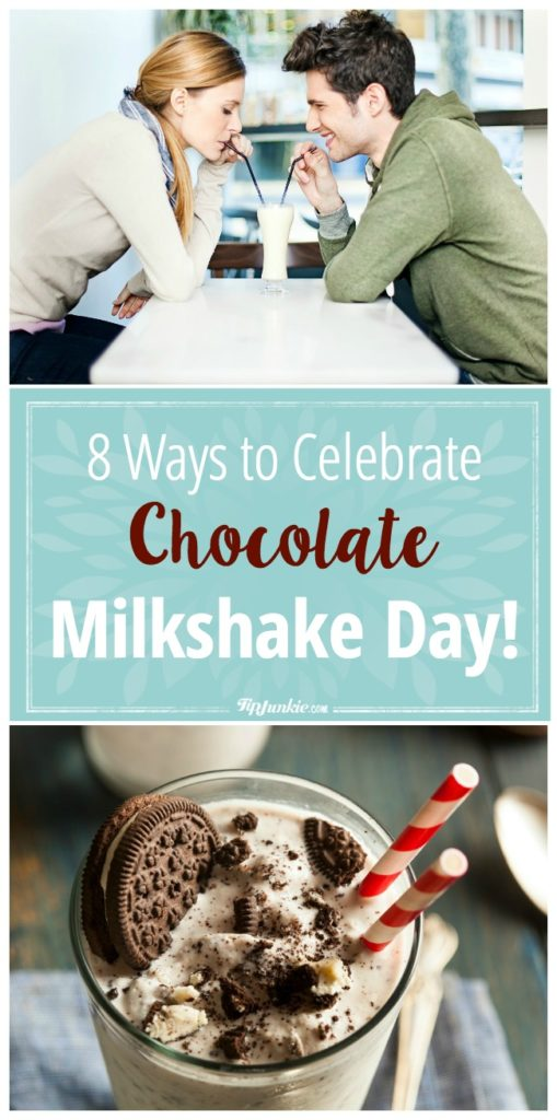 8 Ways to Celebrate Chocolate Milkshake Day