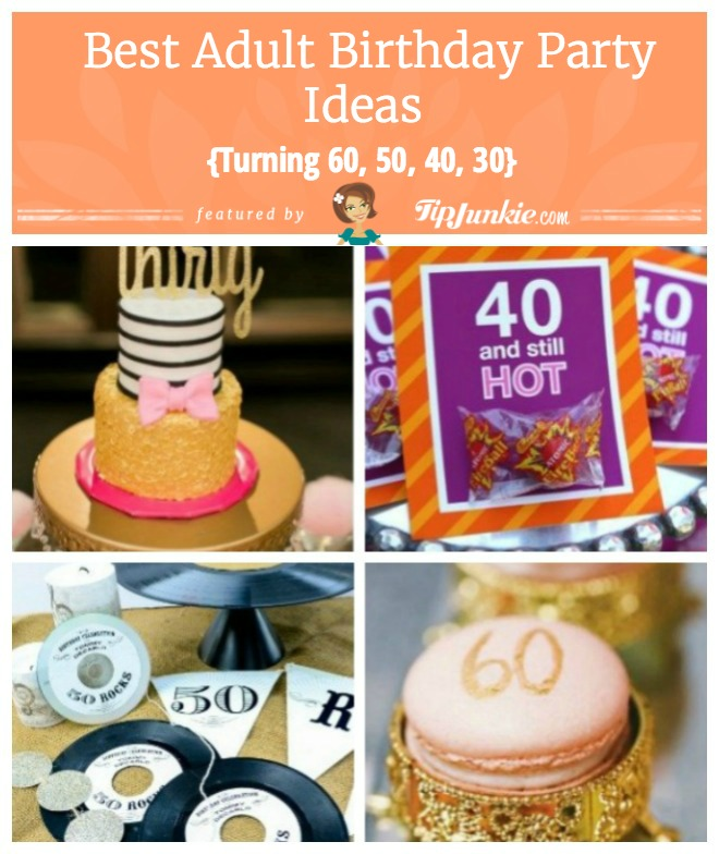 Best Adult Birthday Party Ideas 30th Cake