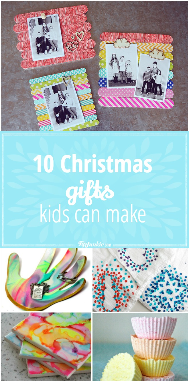 10 Christmas Gifts Kids Can Make