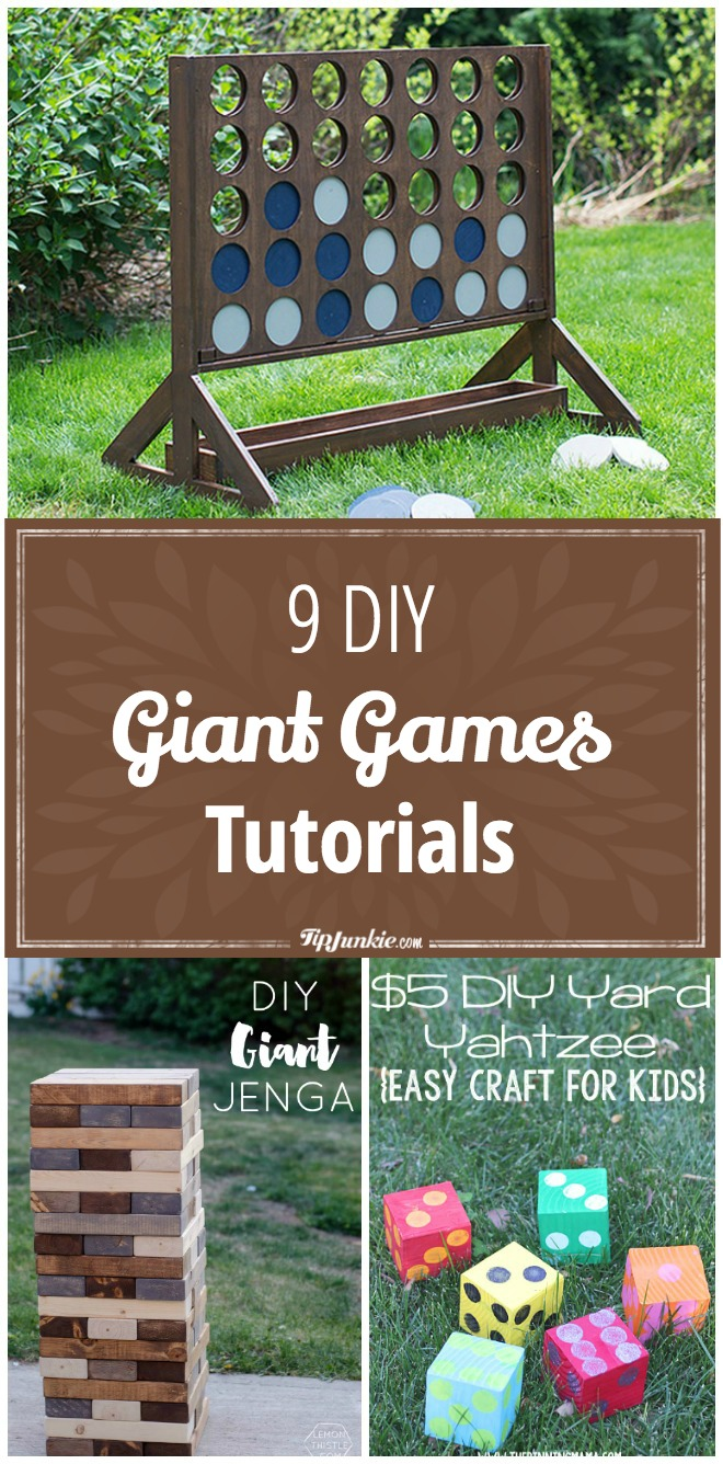 9 DIY Giant Games Tutorials