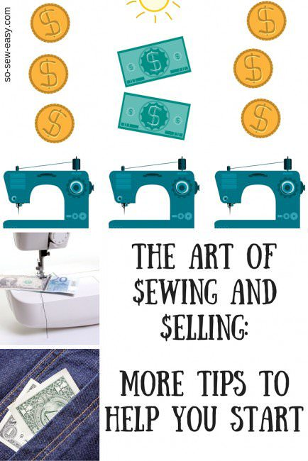 The-Art-of-Sewing-and-Selling_-More-Tips-to-Help-Make-Your-Start1-434×650-jpg