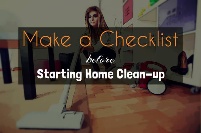 Make-a-checklist-before-Starting-Home-Clean-up-jpg