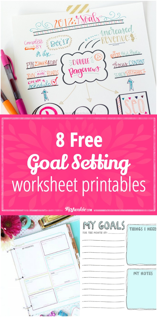 8 free goal setting worksheet printables  u2013 tip junkie