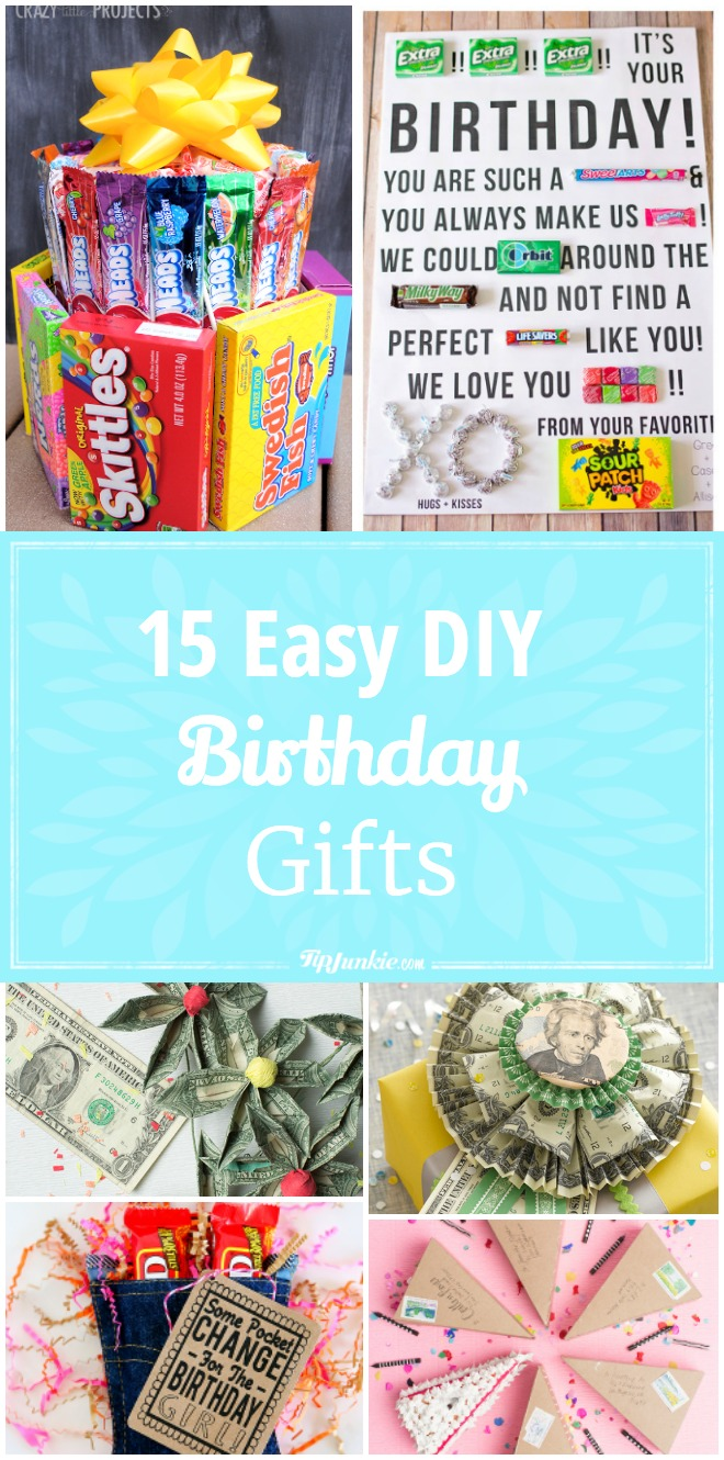 15 easy diy birthday gifts tip junkie for Easy diy gifts for boys
