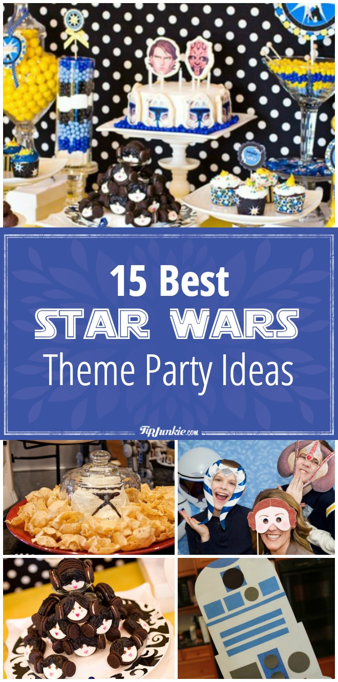 15 Best Star Wars Theme Party Ideas