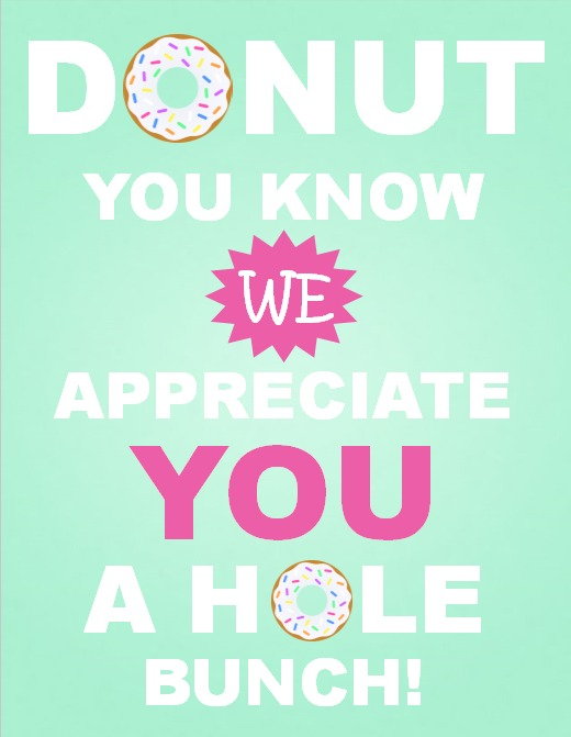 Donut Appreciation Sign