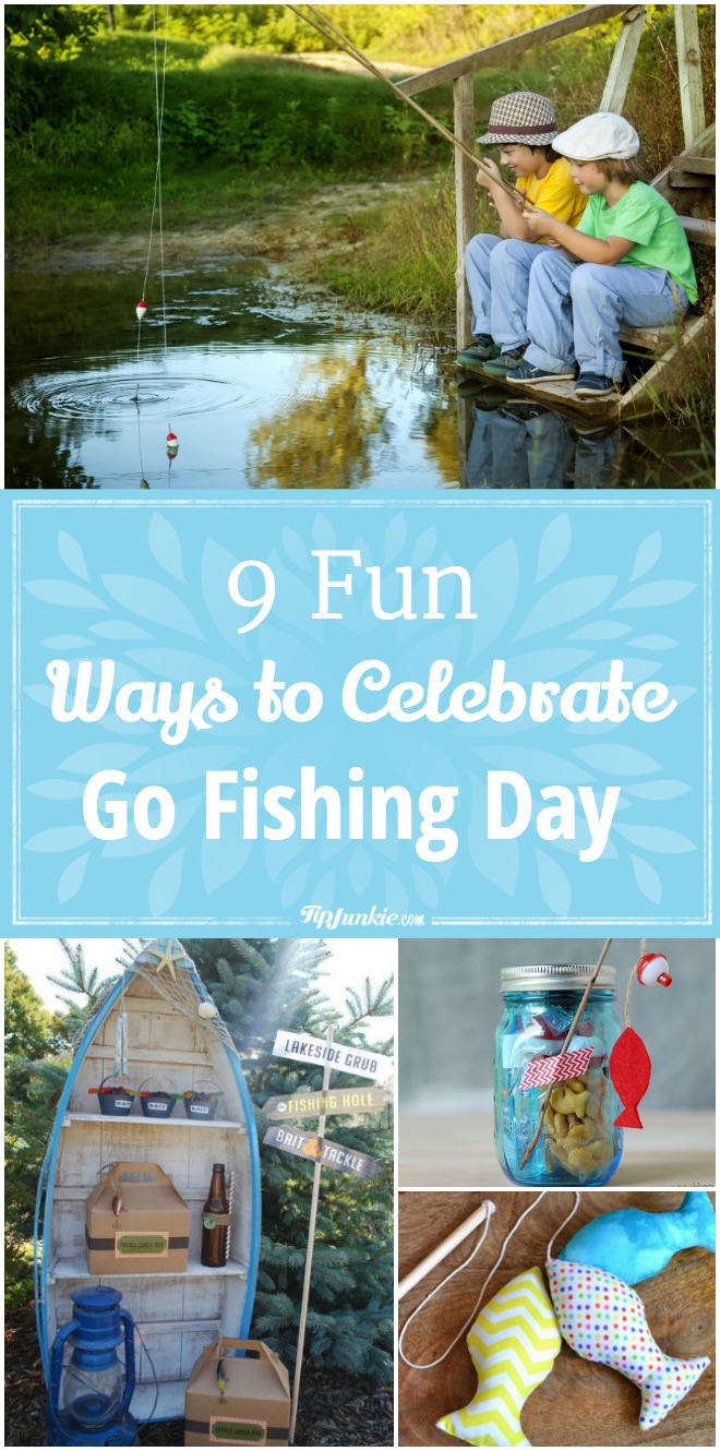 9 Fun Ways to Celebrate Go Fishing Day