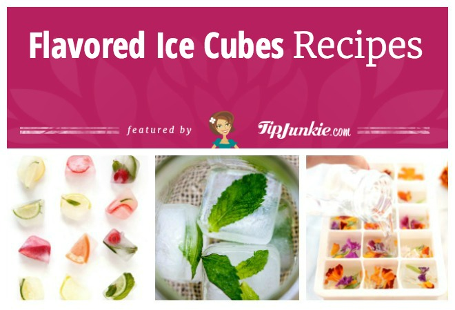 Flavored Ice Cubes Recipes