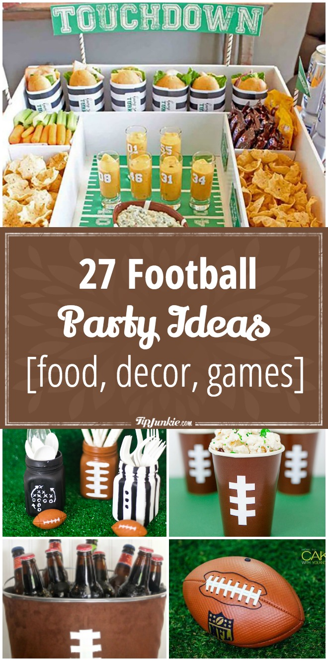 27 Football party ideas for a kickin' game day party!
