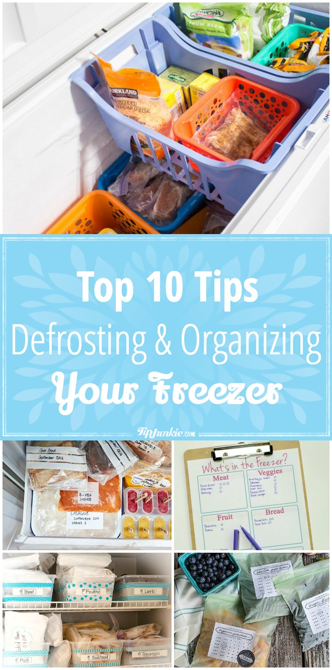 Top 10 Tips For Defrosting and Organizing Your Freezer