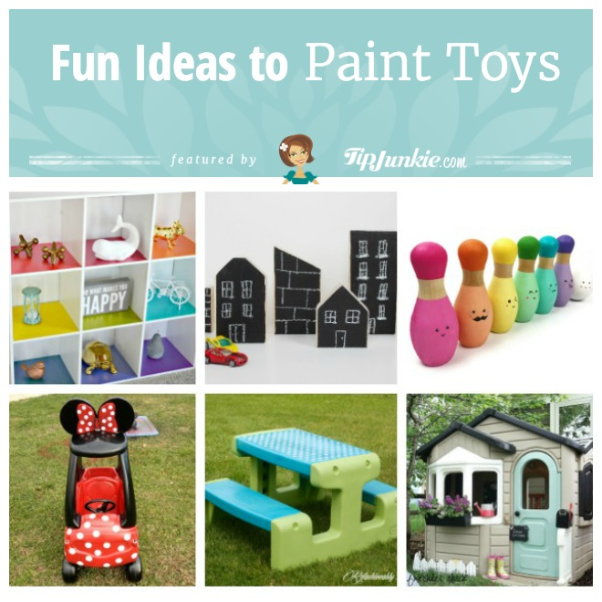 11 Fun Ideas To Paint Toys Tip Junkie