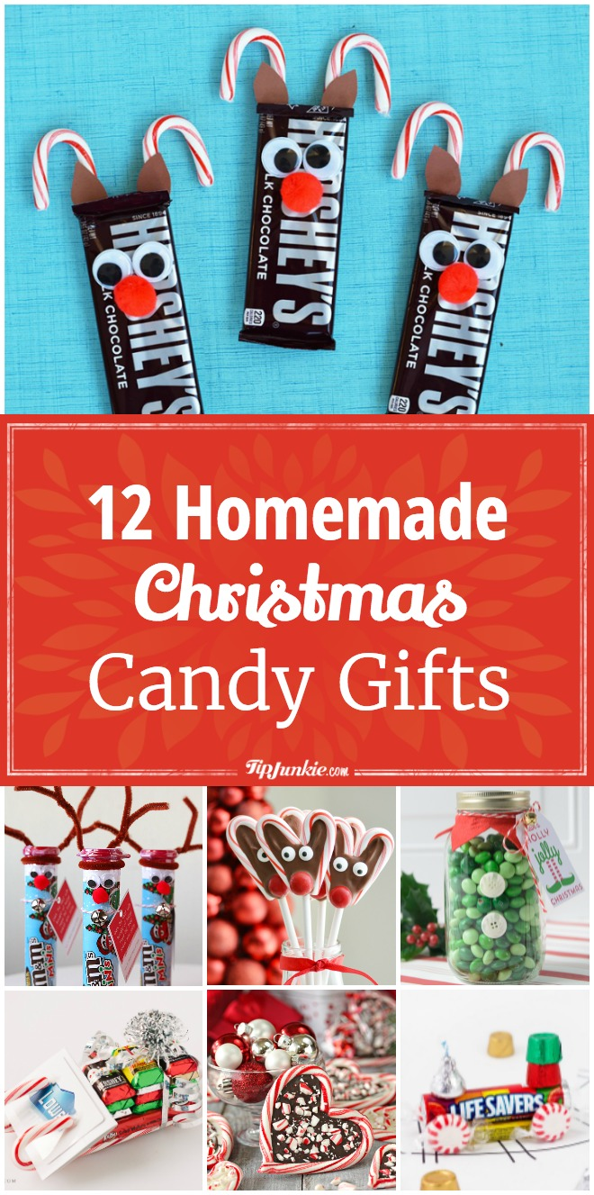 12 Homemade Christmas Candy Gifts Easy – Tip Junkie