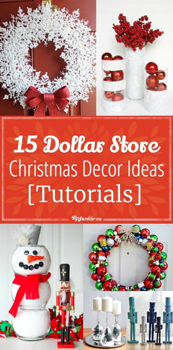 15 Dollar Store Christmas Decor Ideas Tutorials Tip Junkie