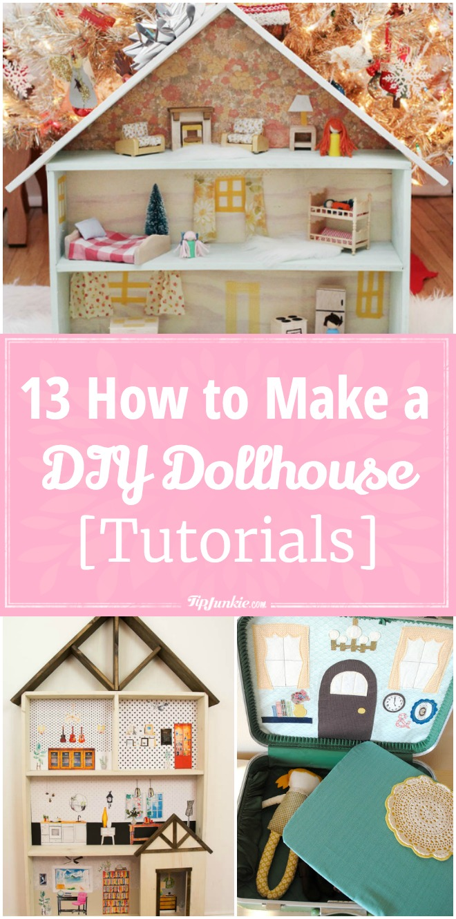 13 How to Make a DIY Dollhouse [Tutorials]