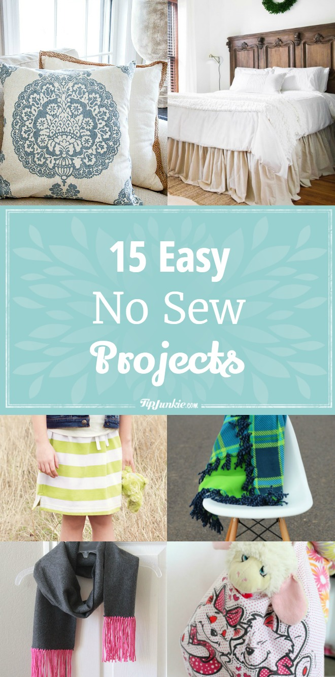 15 Easy No Sew Projects