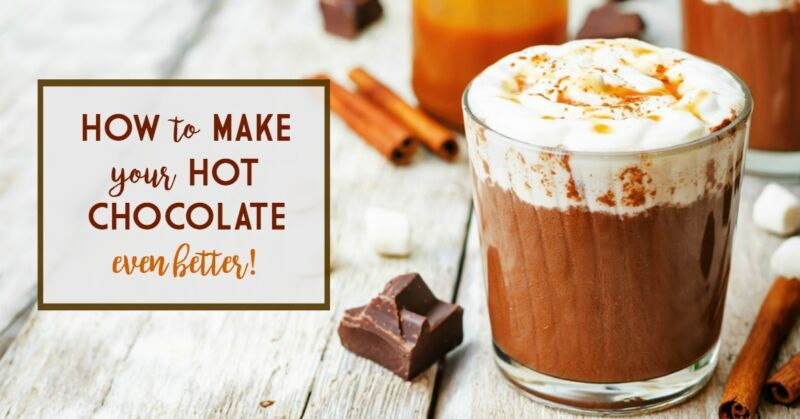 How to make Hot Chocolate even better