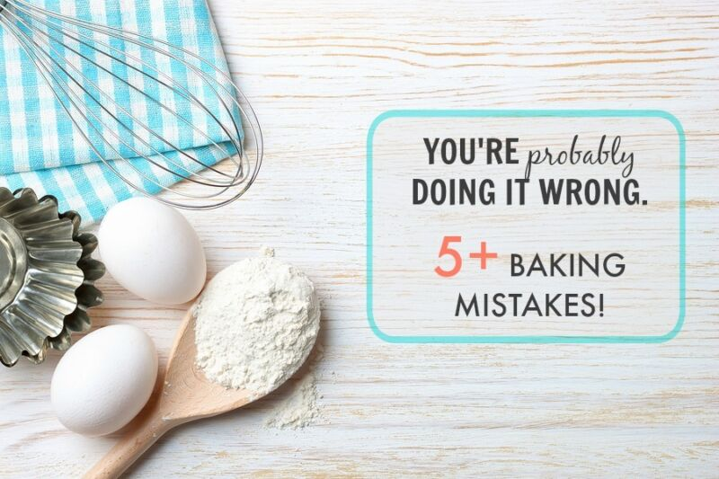 You're porbably doing it wrong. Baking mistakes