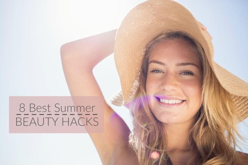 8 Best Summer Beauty Hacks