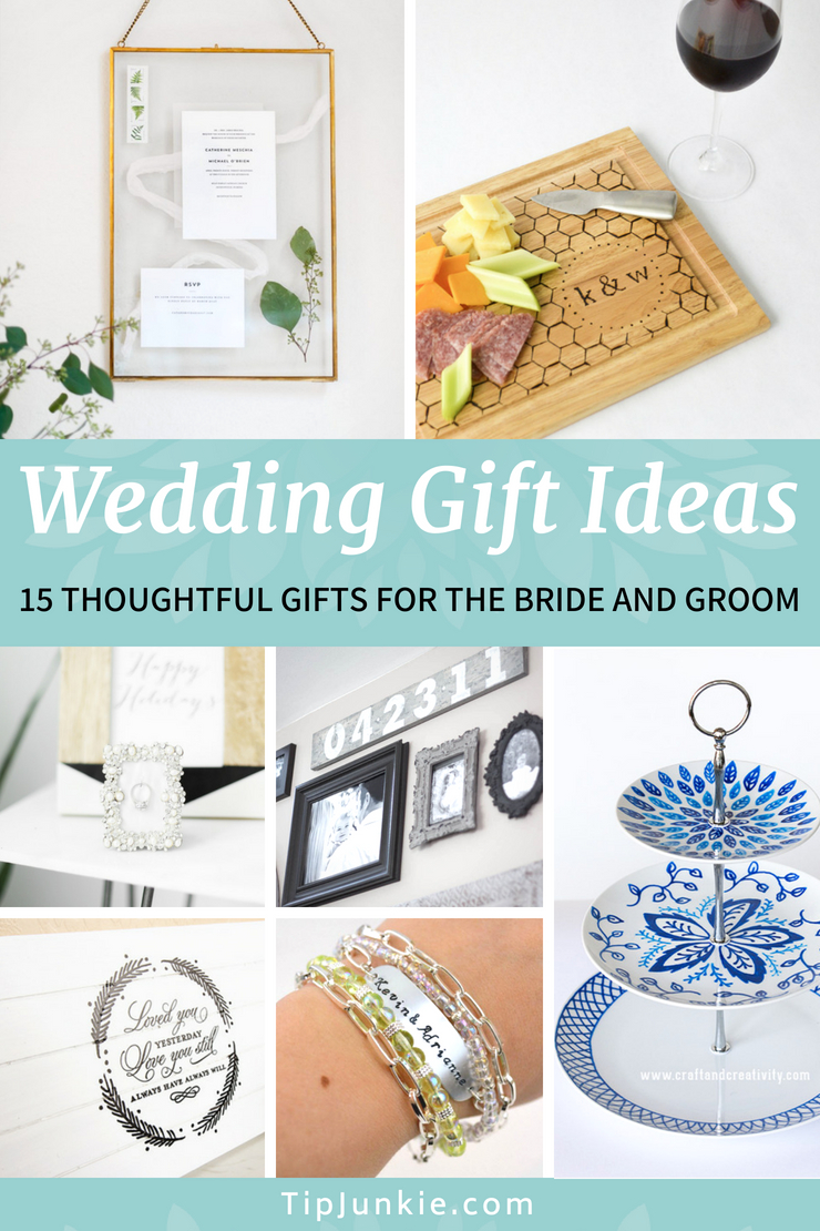 19 Thoughtful Wedding Gifts for the Happy Couple | Tip Junkie