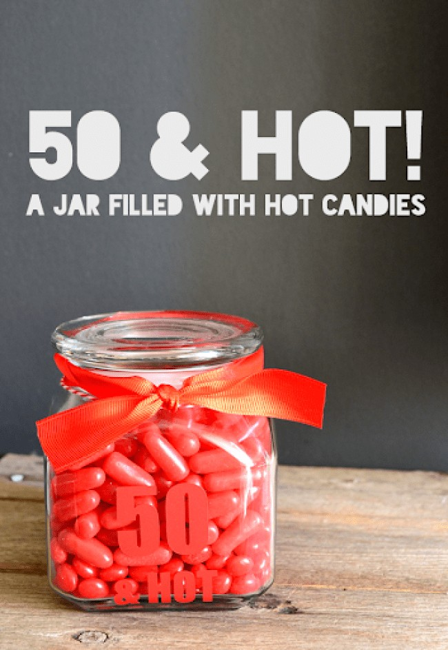 50 and Hot Jar for happy 50th birthday