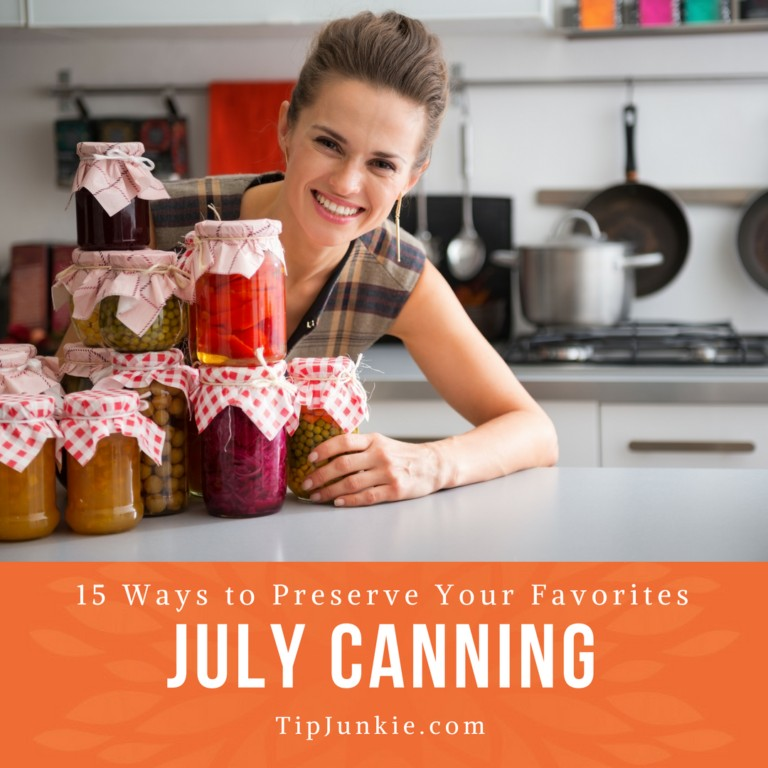 July Canning Recipes for Canned Food