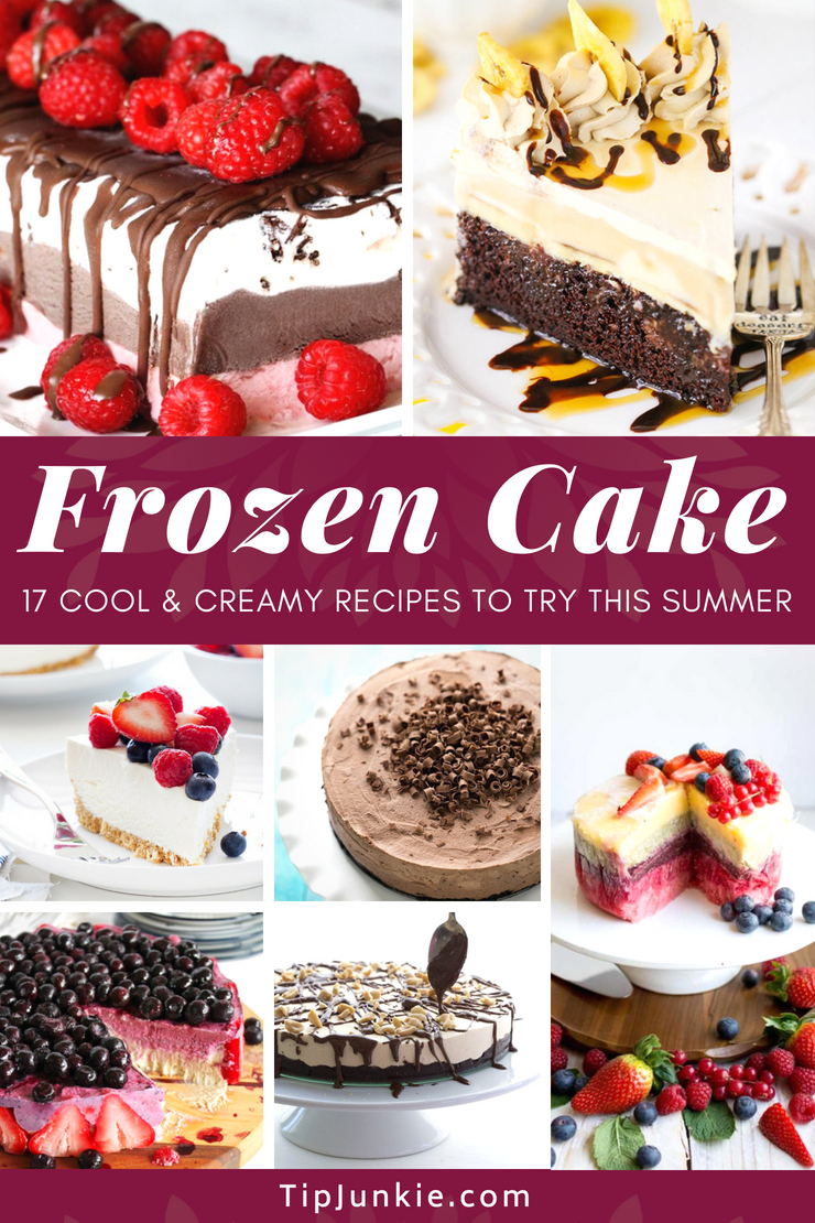 17 Cool Frozen Cake Recipes to Make