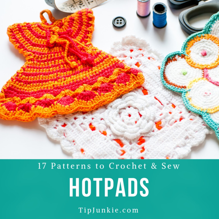 17 Hotpad Patterns to Crochet and Sew