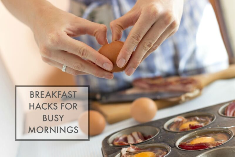breakfast hacks for busy mornings